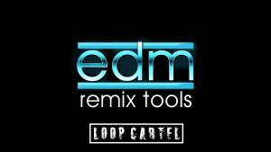 EDM Remix Remix Tools